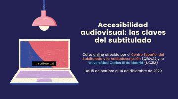 Se abre la inscripción al curso online 'Accesibilidad audiovisual: las claves del subtitulado'