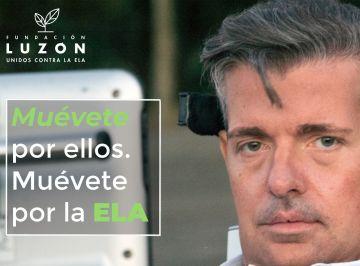 Difundimos la campaña de la Fundación Luzón con motivo del Día Mundial de la ELA